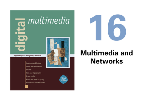 Digital Multimedia 16Networks Page01